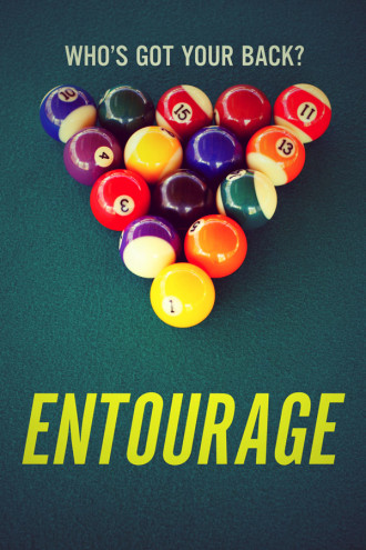 Entourage: Who's Got Your Back?