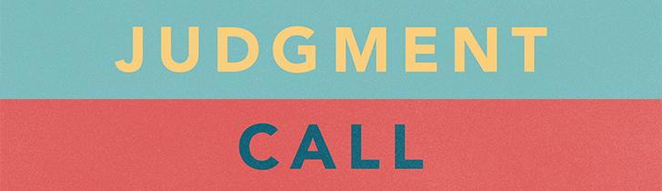 judgement-call
