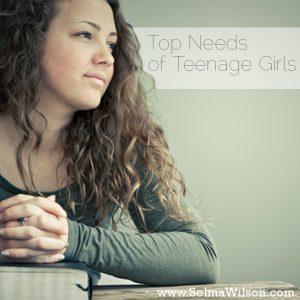 Top Needs of Teenage Girls