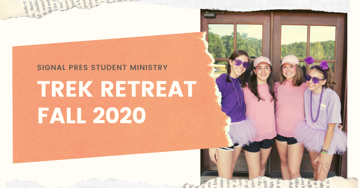 Trek Retreat – Fall 2020