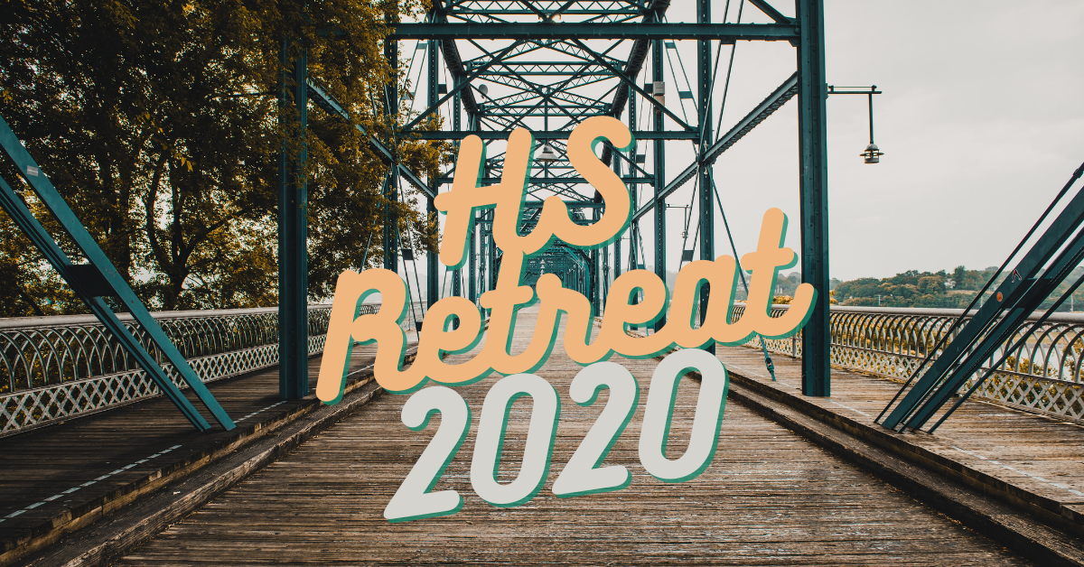 High School Retreat 2020